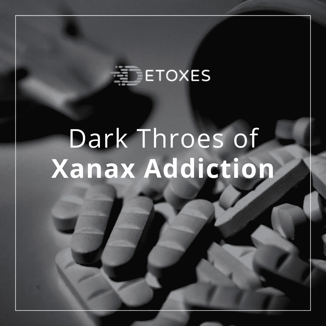 Xanax Addiction: The Dark Throes of Prescription Drug Misuse